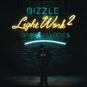 Light Work 2: Bars and Melodies BY Bizzle